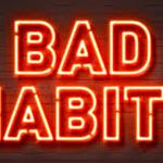 Bad Habits Story