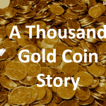 a-thousand-gold-coin-story