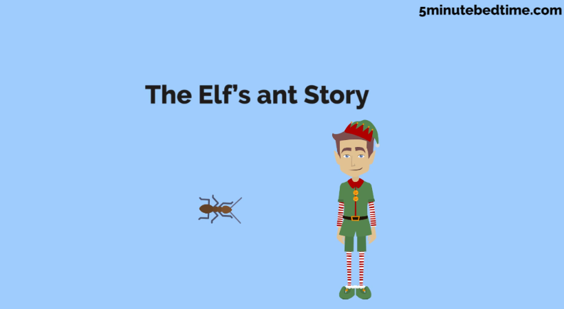 The Elf's ant story