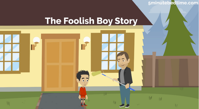 The Foolish Boy Story