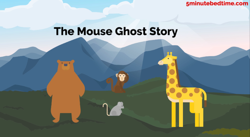 The Mouse Ghost Story