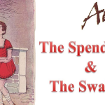 spendthrift and the swallow